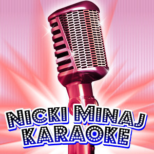 Nicki Minaj Karaoke