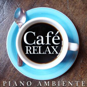 Relax Café. Piano Ambiente
