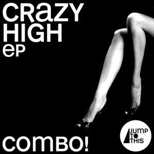 Crazy High EP