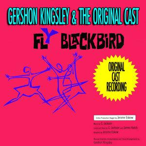 Fly Blackbird (Original 1961 Cast Recording)