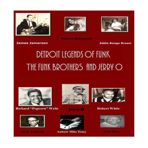 Detroit Legends of Funk featuring The Funk Brothers and Jerry O
