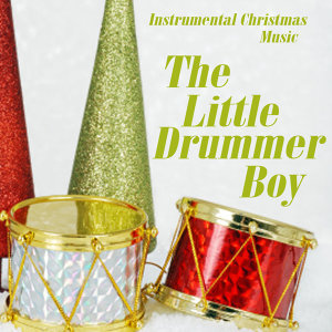 Instrumental Christmas Music - The Little Drummer Boy