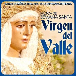 Virgen del Valle. Música de Semana Santa