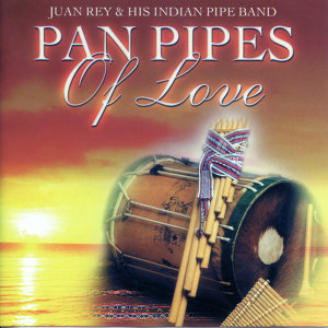 Pan Pipes Of Love