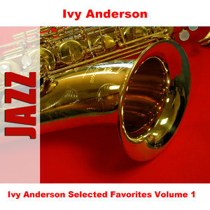 Ivy Anderson Selected Favorites, Vol. 1