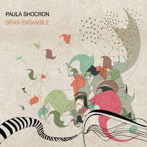 Paula Shocron Gran Ensamble