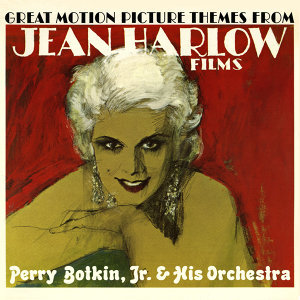 Great Motion Picture Themes From Jean Harlow Films