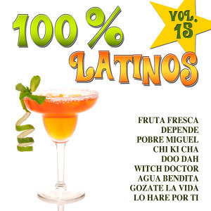 100% Latinos Vol.15