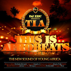 "T.I.A ""This Is Afrobeats"""