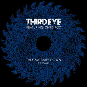 Talk My Baby Down - The Remixes