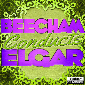 Beecham Conducts: Elgar