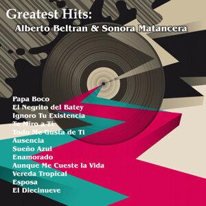 Greatest Hits: Alberto Beltran & Sonora Matancera