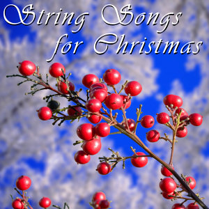 String Songs For Christmas