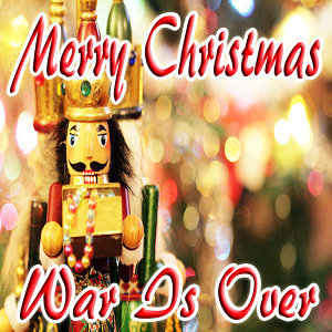 Merry Christmas (War Is Over)