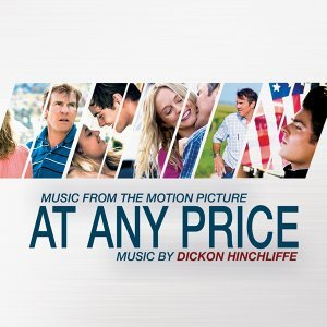 At Any Price - Ramin Bahrani's Original Motion Picture Soundtrack