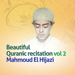 Beautiful quranic recitation, Vol. 2 - Quran - Coran - Islam