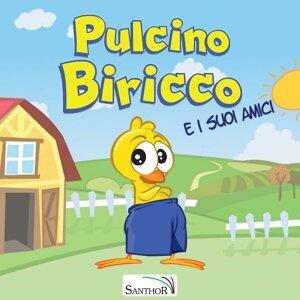 Pulcino Biricco e i suoi amici