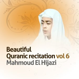 Beautiful Quranic Recitation, Vol. 6 - Quran - Coran - Islam