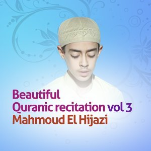 Beautiful quranic recitation, Vol. 3 - Quran - Coran - Islam