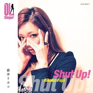 Shut up!(OL Singer)