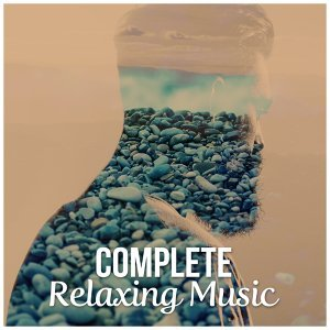 Complete Relaxing Music