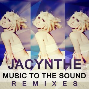Music to the Sound - Remixes