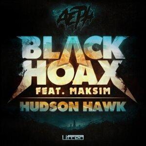 Black Hoax / Hudson Hawk