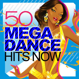 50 Mega Dance Hits Now!