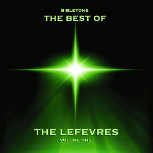 Bibletone: Best of the Lefevres, Vol. 1