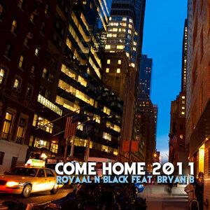 Come Home 2011