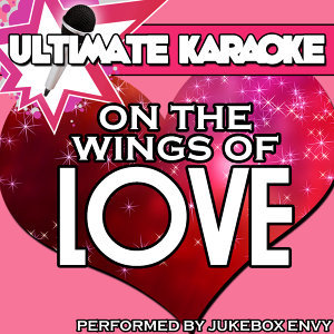 Ultimate Karaoke: On the Wings of Love