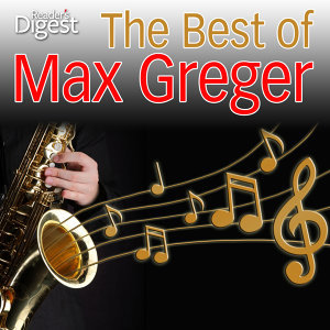 The Best of Max Greger