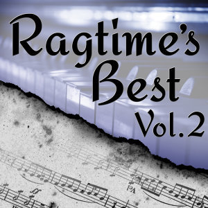 Ragtime's Best, Vol. 2