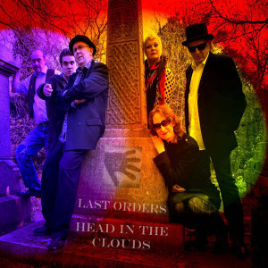 Last Orders/Head in the Clouds