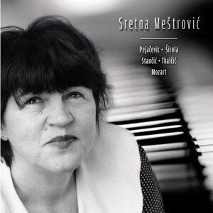 Pejacevic - Sirola - Stancic - Tkalcic - Mozart
