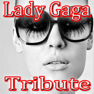 Lady Gaga Tribute