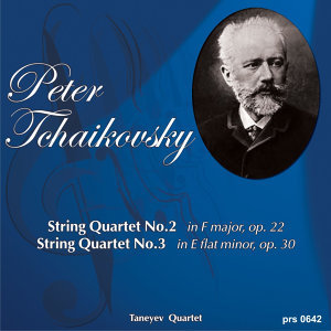Peter Tchaikovsky. String Quartet No.3 in E Flat Minor Op. 30