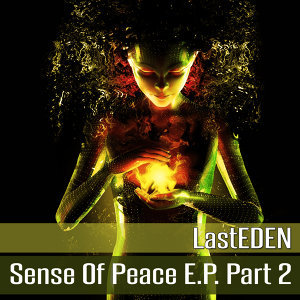 Sense of Peace E.P. Part 2