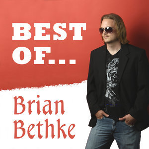 The Best of Brian Bethke