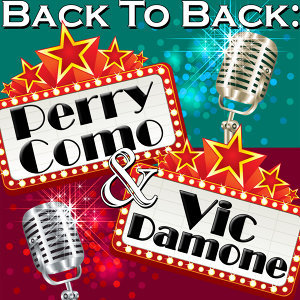 Back To Back: Perry Como & Vic Damone