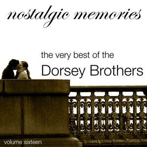 Nostalgic Memories - Volume 16 - Dorsey Brothers
