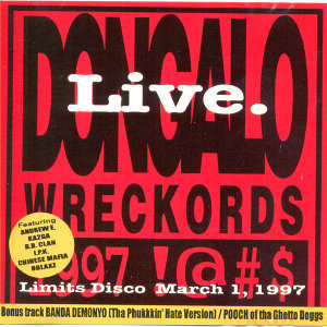 Dongalo Wreckords Live