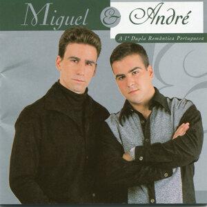 Miguel & André