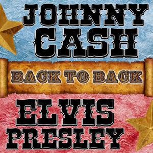 Back To Back: Johnny Cash & Elvis Presley