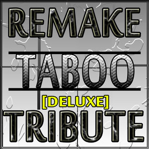 Taboo - Single Deluxe (Tribute To Don Omar)