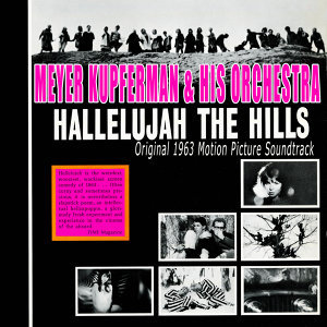 Hallelujah The Hills (Original 1963 Motion Picture Soundtrack)
