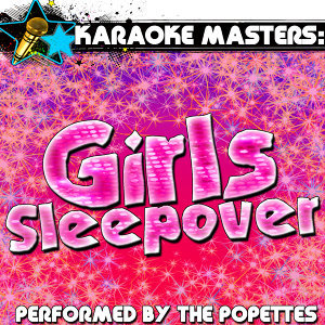 Karaoke Masters: Girls Sleepover