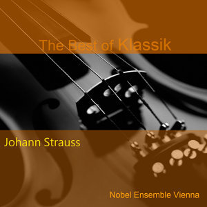 Johann Strauss - performed by Nobel Ensemble Vienna