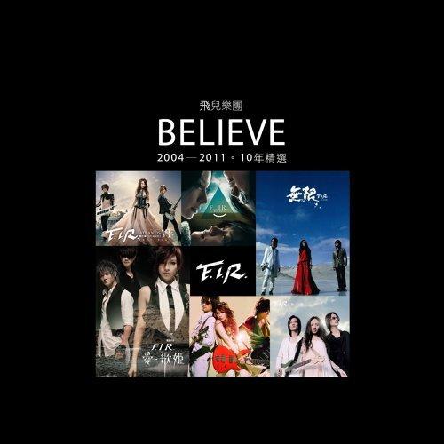Believe (2004-2011 十年精選)