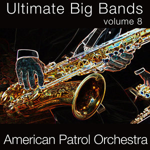 Ultimate Big Bands-Vol. 8